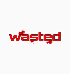Wasted arrested in computer game vector