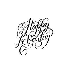 Happy love day hand written lettering invitation vector