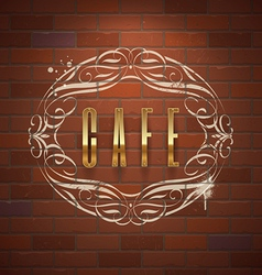 Cafe ornate golden sign on vintage brick wall vector