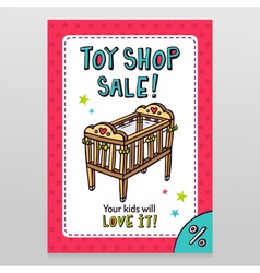 Toy shop sale flyer design with baby crib vector image