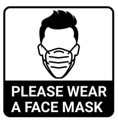 please wear a mask sign for virus protection vector image