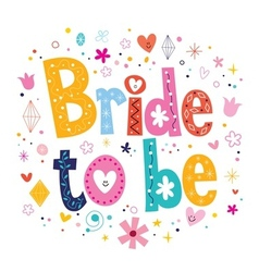 Bride to be text vector