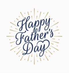 happy fathers day vintage lettering gold abstract vector image