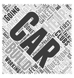 How Car Clubs Can Help You Build a Car Word Cloud vector