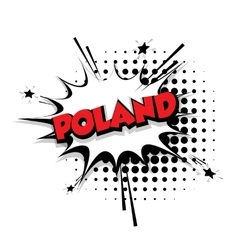 Comic text Poland sound effects pop art vector image