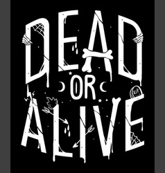 Dead or alive quote vector