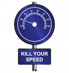 kill your speed warning vector image vector image
