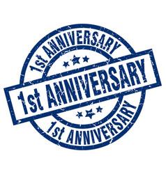 1st anniversary blue round grunge stamp vector image