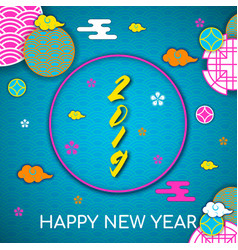 2019 happy asians new year postcardoriental asian vector image