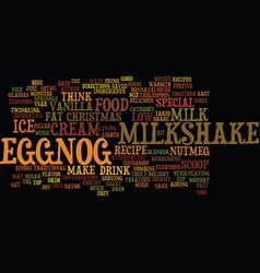 Best recipes eggnog milkshake text background vector