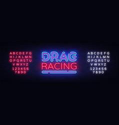 drag racing neon sign racing design vector image