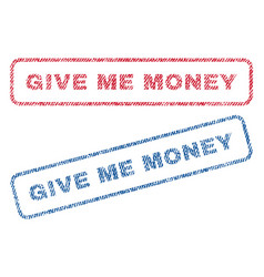 Give me money textile stamps vector