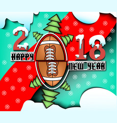 Happy new year 2018 and football vector