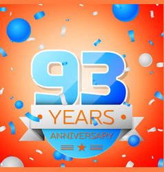 ninety three years anniversary celebration vector image vector image