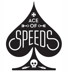 Ace Of Speeds motorcycle or car racing vector