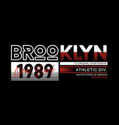 athletic brooklyn typography design for t-shirt vector image