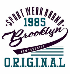 Graphic design brooklyn original for t-shirts vector