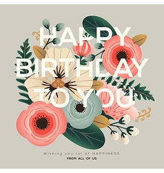 modern happy birthday greeting floral card vector image vector image
