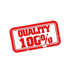 Quality 100 percent rubber stamp vector image