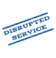 Disrupted Service Watermark Stamp vector