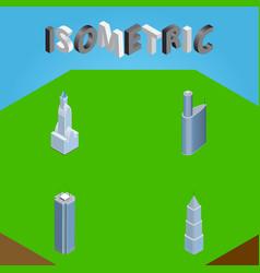 Isometric building set of building skyscraper vector
