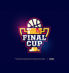 Modern professional basketball cup logo for sport vector
