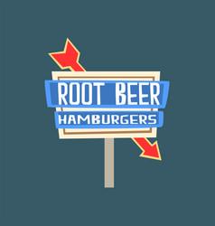 root beer hamburgers retro street signboard vector image