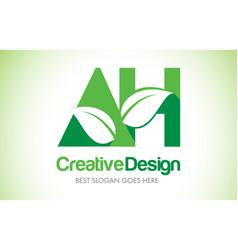 Ah green leaf letter design logo eco bio leaf vector