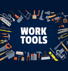 Work tools diy construction and house repair vector