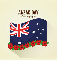 Anzac day lest we forget poster flag flowers vector