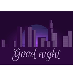 Good night night city cityscape vector