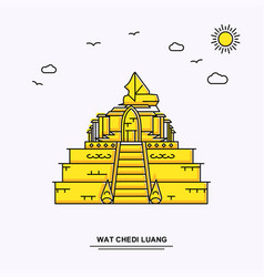 wat chedi luang monument poster template world vector image