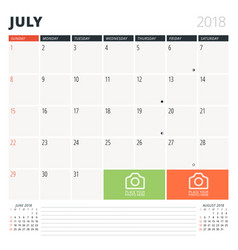 Calendar planner for july 2018 design template vector