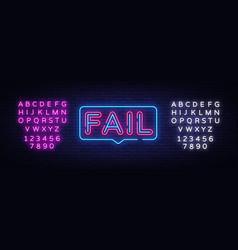 Fail neon text neon sign design vector