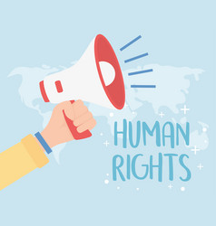 Human rights hand with megaphone world map vector