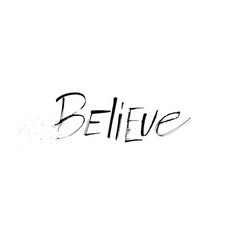 believe grunge ruling pen calligraphy design print vector image