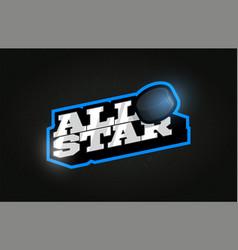 All star modern professional typography hockey vector