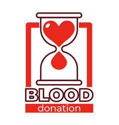 Blood donation charity isolated icon hourglass and vector