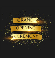 Grand opening ceremony golden invitation vector