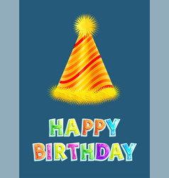 Happy birthday party cap or celebration hat poster vector