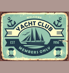 Yacht club sign design with sailboat vector