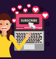 young woman subscribe channel laptop likes vector image
