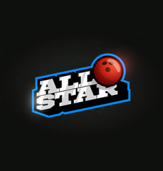 All star modern professional typography bowling vector