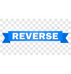 Blue tape with reverse caption vector