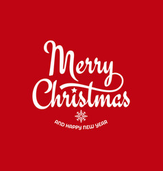 christmas vintage lettering with xmas sign on red vector image