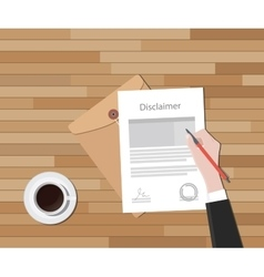 disclaimer document hand sign a paper with stamp vector image