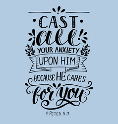 bible verse made hand lettering cast all your vector image