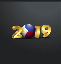 2019 golden typography with philippines flag vector