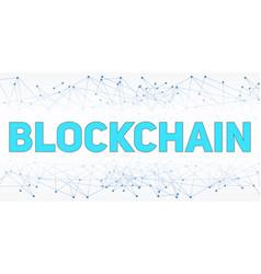 Digital background of blockchain vector