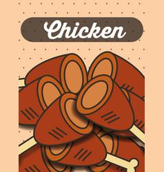 chicken leg menu restaurant poster vector image